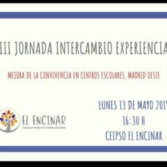 XIII JORNADA INTERCAMBIO EXPERIENCIAS CONVIVENCIA